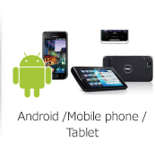 Android / Mobile phone / Tablet